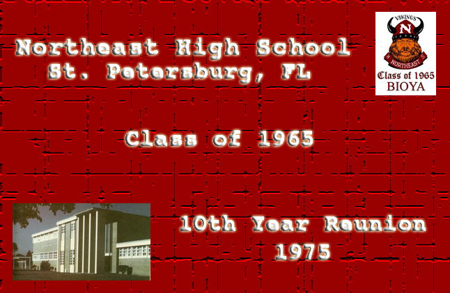 Northeast High School, St Petersburg FL, Class of 1965 Ten Year Reunion