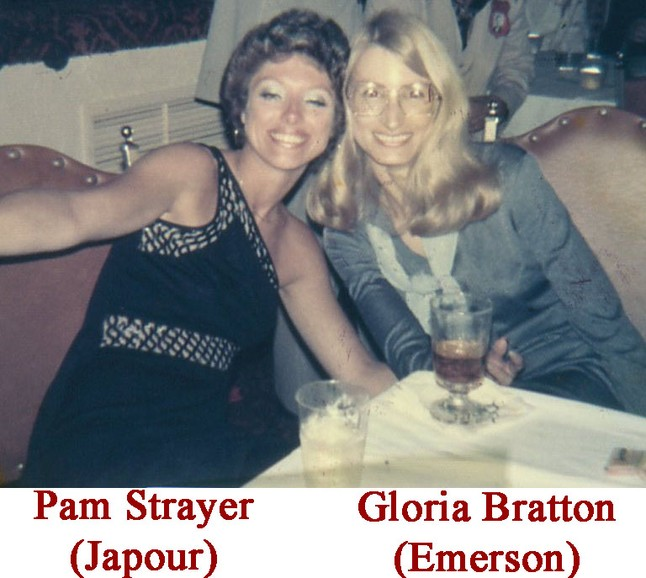 Pam Strayer (Japoor) & Gloria Bratton (Emerson)